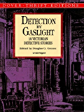 Detection by Gaslight (Dover Thrift Editions)