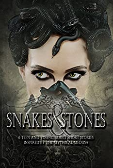 Snakes & Stones by [Lynn, Suzanna, Benjamin, Christina, Bevis, Kaitlin, Burdorf, Susan, Hayes, Erin, Winters, Ali]