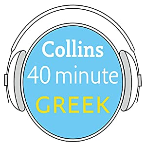 Greek in 40 Minutes Audiobook