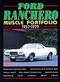 Ford Ranchero Muscle Portfolio 1957-1979 (Brooklands Road Test Books)