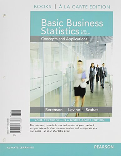 Basic Business Statistics Student Value Edition 13th Edition