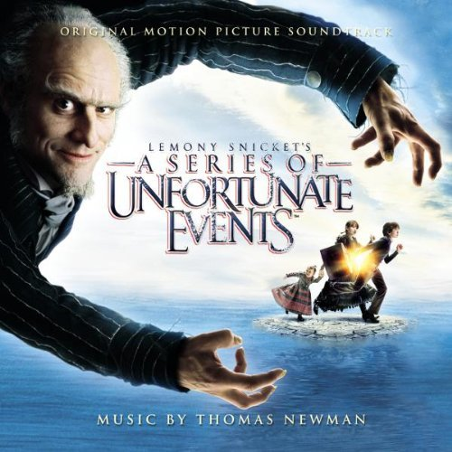Lemony Snicket's - A Series of Unfortunate Events by Thomas Newman