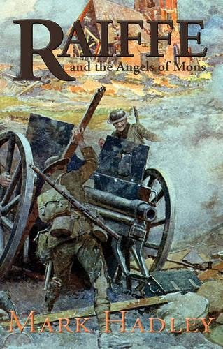 Raiffe and the Angels of Mons pdf
