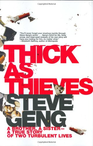 Thick As Thieves: A Brother, a Sister--a True Story of Two Turbulent Lives pdf