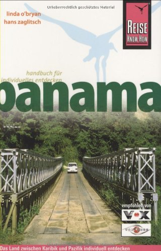 Panama: Das Land zwischen Karibik und Pazifik individuell entdecken