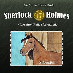 Silberpfeil (Sherlock Holmes - Die alten Fälle 17 [Reloaded]) Hörspiel