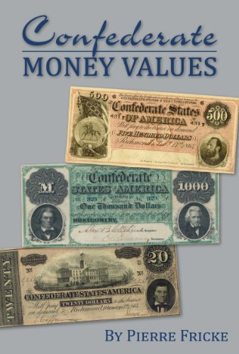 Review Confederate Money Values