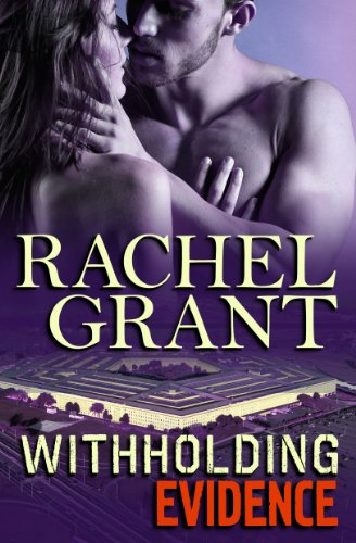Withholding Evidence (Evidence Series Book 3) by [Grant, Rachel]