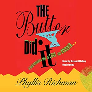 The Butter Did It Audiobook