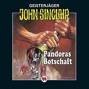 Pandoras Botschaft (John Sinclair 96) Hörspiel