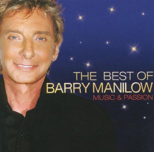 BARRY MANILOW - Music & Passion: The Best Of Barry Manilow - Zortam Music