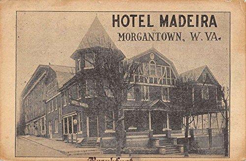 - Morgantown West Virginia Hotel Madeira Street View Antique Postcard K83242