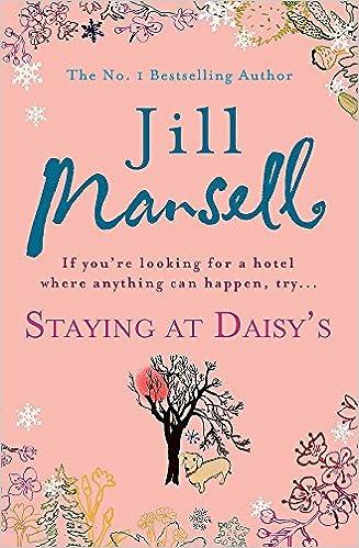 Staying at Daisys: Amazon.es: Jill Mansell: Libros en idiomas extranjeros