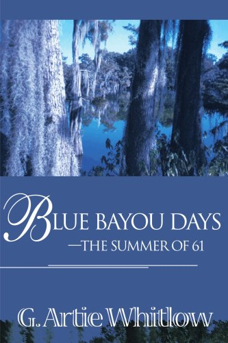 Download Blue Bayou Days - The Summer of 61 ebook