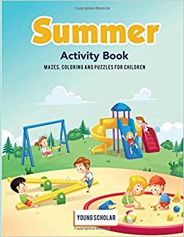 Summer Activity Book: Mazes, Coloring and Puzzles for ...