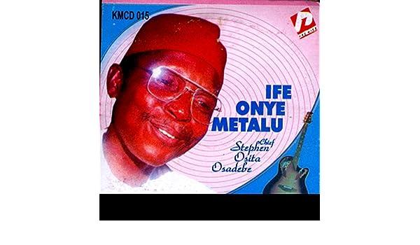 Onyinye Chukwu Ka Echiebuka by Chief Stephen Osita Osadebe