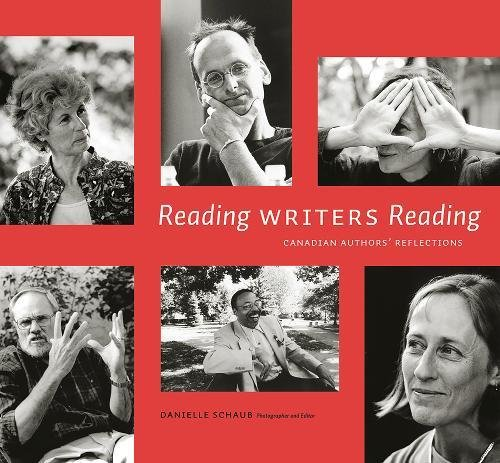 Reading Writers Reading: Canadian Authors' Reflections (cuRRents) by Brand: The University of Alberta Press