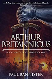 Arthur Britannicus (Forgotten Empire Book 1)