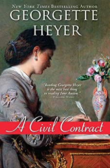 A Civil Contract (Regency Romances) by [Heyer, Georgette]