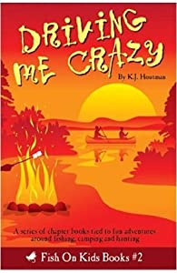 Driving Me Crazy by K.J. Houtman (2010) Paperback