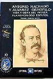 img - for Antonio Machado y Alvarez Demofilo: Vida y obra del primer flamenco logo espan ol (Spanish Edition) book / textbook / text book
