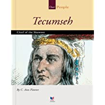 Tecumseh: Chief of the Shawnee (Our People)