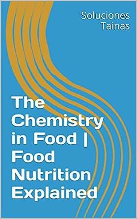 Food | Food Nutrition Explained eBook: Soluciones Tainas: Kindle Store