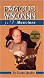 img - for Famous Wisconsin Musicians book / textbook / text book