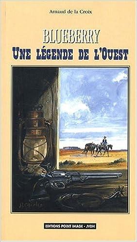 Manuels pdf gratuits à télécharger Blueberry Une légende de l'Ouest in French DJVU 2930460083