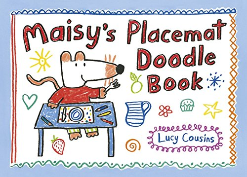 Maisy's Placemat Doodle Book - Maisy Table