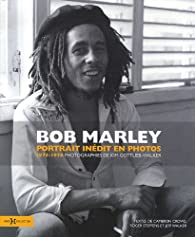 Bob Marley : Portrait inédit en photos 1975-1976 par Kim Gottlieb-Walker