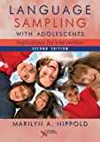 Language Sampling with Adolescents : Implications for Intervention, Nippold, Marilyn A., 1597565709