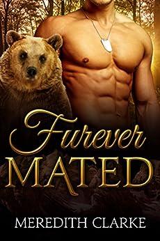 Furever Mated (Furever Series Book 1) by [Clarke, Meredith]