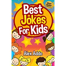 Jokes:Best Jokes For Kids: Laugh out loud fun jokes(Jokes,Funny Jokes,Jokes for kids,Best Jokes,Funny Book,Joke,riddles,quiz (funny jokes,jokes for kids,best jokes,laugh out loud)
