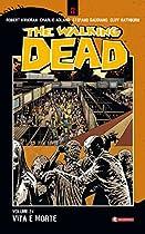 The Walking Dead Vol. 24 - Vita E Morte (italian Edition)