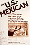 The U.S.-Mexican Border Environment, David A. Rohy, 0925613398