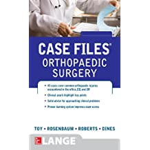 Case Files Orthopaedic Surgery (LANGE Case Files)