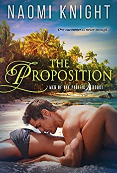 The Proposition: Men of the Pacific by [Knight, Naomi]
