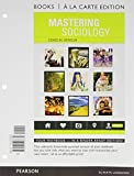 Mastering Sociology Books a la Carte Plus MySocLab -- Access Card Package 1st Edition