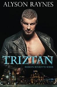 Triztan (The Russian Roulette Series) (Volume 1)