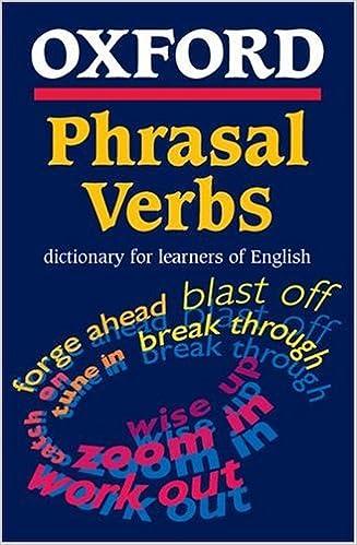 ผลการค้นหารูปภาพสำหรับ Oxford Phrasal Verb Dictionary for Learners of English