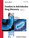 Frontiers in Anti-Infective Drug Discovery: Volume 2
