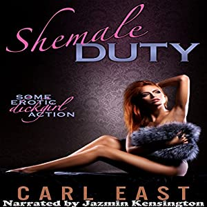 Shemale Duty Audiobook