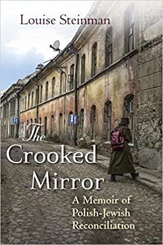 Amazon the crooked mirror a memoir of polish jewish amazon the crooked mirror a memoir of polish jewish reconciliation 9780807050552 louise steinman books fandeluxe Gallery