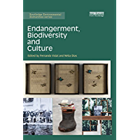 Endangerment, Biodiversity and Culture (Routledge Environmental Humanities)