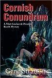 Cornish Conundrum, Gene Stratton, 0595132057