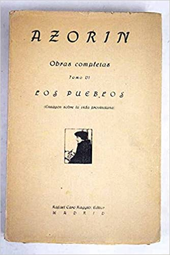 LOS PUEBLOS: Amazon.es: AZORÍN: Libros