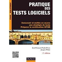 PRATIQUE DES TESTS LOGICIELS 2E ÉD.