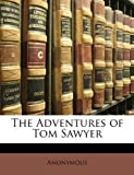 The Adventures of Tom Sawyer, Anonymous, 1147923086