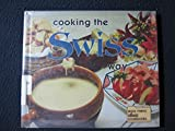 Cooking the Swiss Way (Easy Menu Ethnic Cookbooks)